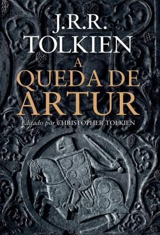 Baixar A Queda de Artur - J. R. R. Tolkien ePub PDF Mobi ou Ler Online