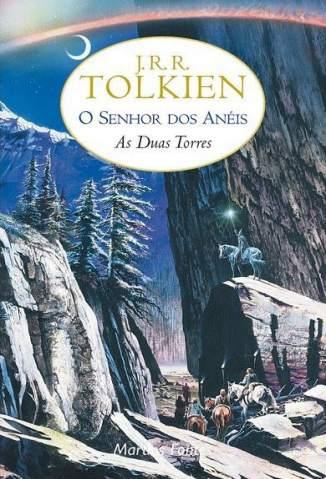 Baixar As Duas Torres - O Senhor dos Anéis Vol. 2 - J. R. R. Tolkien ePub PDF Mobi ou Ler Online