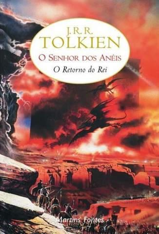 Baixar O Retorno do Rei - O Senhor Dos Anéis Vol. 3 - J. R. R. Tolkien ePub PDF Mobi ou Ler Online
