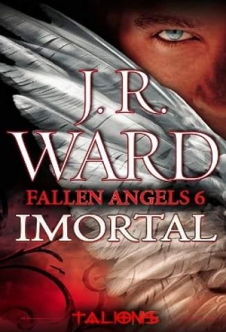 Baixar Livro Imortal - Fallen Angels Vol. 6 - J. R. Ward em ePub PDF Mobi ou Ler Online