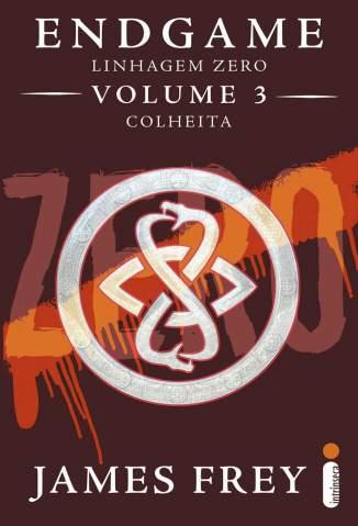 Baixar Colheita - Endgame: Linhagem Zero Vol. 3 - James Frey ePub PDF Mobi ou Ler Online