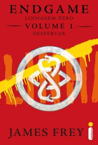Baixar Despertar - Endgame: Linhagem Zero Vol. 1 - James Frey  ePub PDF Mobi ou Ler Online
