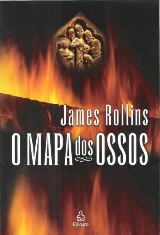Baixar O Mapa dos Ossos - Força Sigma Vol. 2 - James Rollins ePub PDF Mobi ou Ler Online