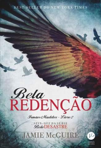 Baixar Bela Redenção - Irmãos Maddox Vol. 2 - Jamie McGuire ePub PDF Mobi ou Ler Online