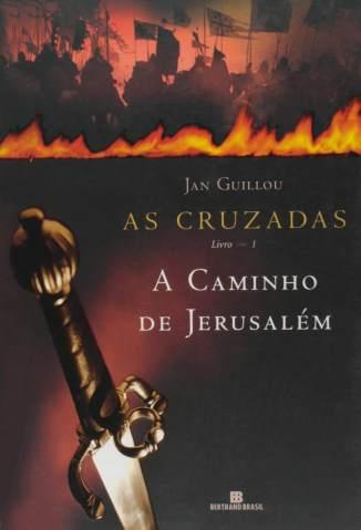 Baixar Livro A Caminho de Jerusalém - Jan Guillou Vol. 1 - Jan Guillou em ePub PDF Mobi ou Ler Online