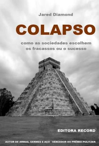 Baixar Livro Colapso - Jared Diamond em ePub PDF Mobi ou Ler Online