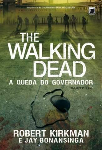Baixar Livro A Queda do Governador - The Walking Dead Vol. 3 - Jay Bonansinga em ePub PDF Mobi ou Ler Online