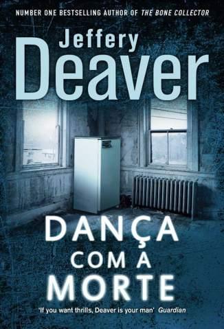 Baixar Dança Com a Morte - Jeffery Deaver ePub PDF Mobi ou Ler Online