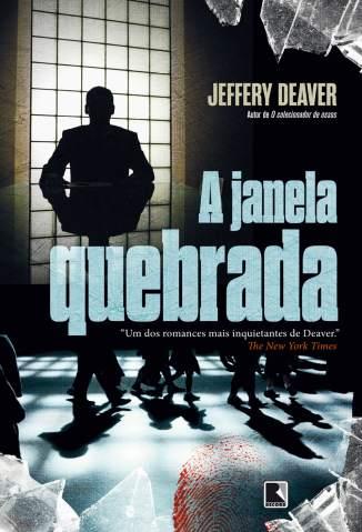Baixar A Janela Quebrada - Jeffery Deaver ePub PDF Mobi ou Ler Online