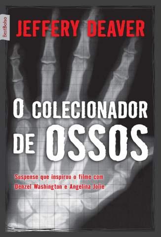 Baixar O Colecionador de Ossos - Jeffery Deaver ePub PDF Mobi ou Ler Online