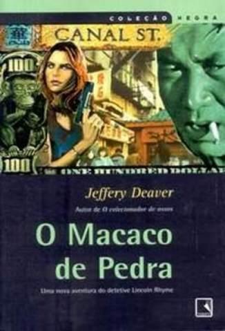 Baixar O Macaco de Pedra - Lincoln Rhyme Vol. 4 - Jeffery Deaver ePub PDF Mobi ou Ler Online