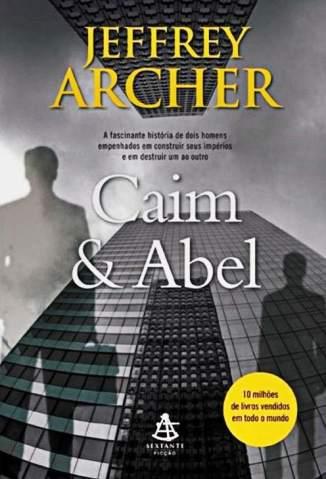 Baixar Caim & Abel - Jeffrey Archer ePub PDF Mobi ou Ler Online