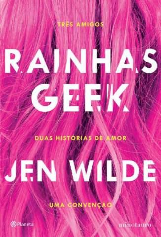 Baixar Livro Rainhas Geek - Jen Wilde em ePub PDF Mobi ou Ler Online