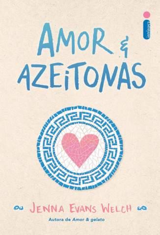 Baixar Livro Amor & Azeitonas - Jenna Evans Welch em ePub PDF Mobi ou Ler Online