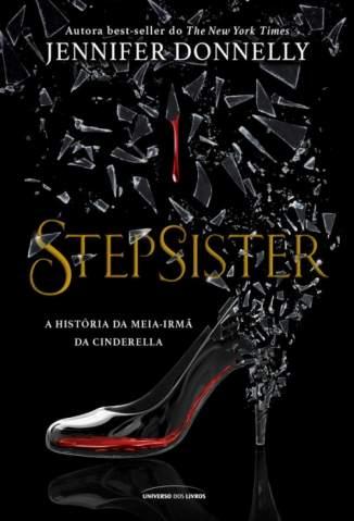 Baixar Livro Stepsister - Jennifer Donnelly em ePub PDF Mobi ou Ler Online