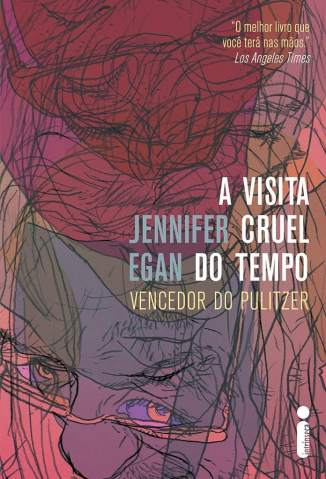Baixar Livro A Visita Cruel do Tempo - Jennifer Egan em ePub PDF Mobi ou Ler Online