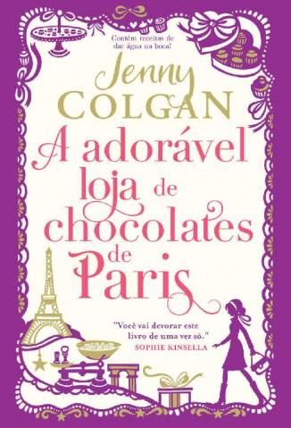 Baixar Livro A Adorável Loja de Chocolates de Paris - Jenny Colgan em ePub PDF Mobi ou Ler Online