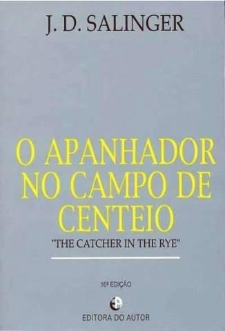 Baixar O Apanhador No Campo de Centeio - Jerome David Salinger ePub PDF Mobi ou Ler Online