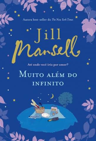 Baixar Livro Muito Além do Infinito - Jill Mansell em ePub PDF Mobi ou Ler Online