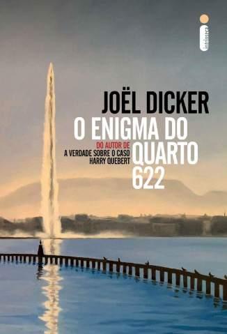 Baixar Livro O Enigma do Quarto 622 - Joel Dicker  em ePub PDF Mobi ou Ler Online