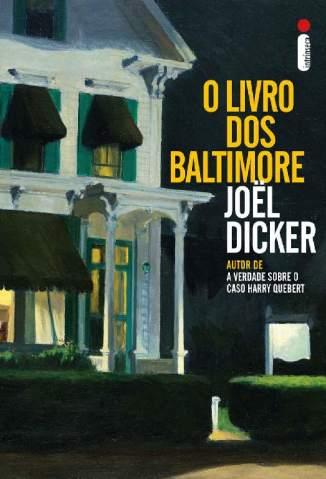 Baixar Livro O Livro dos Baltimore - Joël Dicker em ePub PDF Mobi ou Ler Online