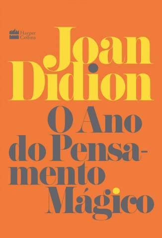 Baixar Livro O Ano do Pensamento Mágico - Joan Didion em ePub PDF Mobi ou Ler Online