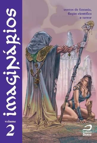 Baixar Contos de Fantasia - Imaginários Vol. 2 - Joao Barreiros ePub PDF Mobi ou Ler Online