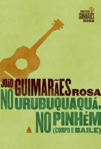Baixar Livro No Urubuquaquá, No Pinhém - João Guimarães Rosa em ePub PDF Mobi ou Ler Online
