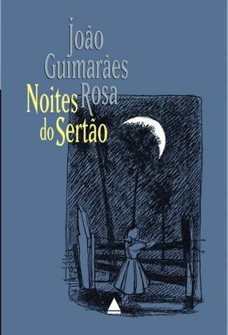 Baixar Livro Noites do Sertão - João Guimarães Rosa em ePub PDF Mobi ou Ler Online