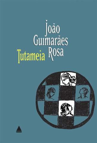 Baixar Livro Tutameia - João Guimarães Rosa em ePub PDF Mobi ou Ler Online