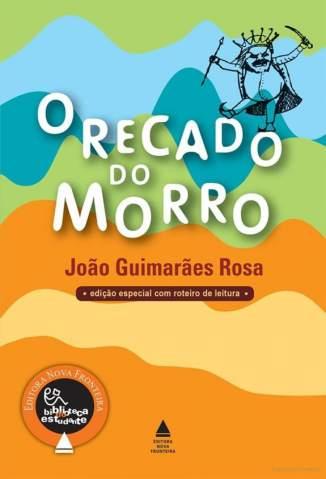 Baixar Livro O Recado do Morro - João Guimarães Rosa em ePub PDF Mobi ou Ler Online