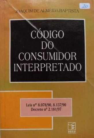 Baixar Livro Código de Defesa do Consumidor (Comentado) - Joaquim de Almeida Baptista em ePub PDF Mobi ou Ler Online