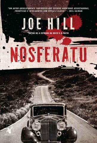 Baixar Nosferatu - Joe Hill ePub PDF Mobi ou Ler Online