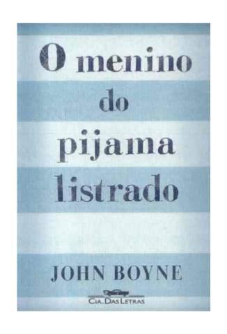 Baixar Livro O Menino do Pijama Listrado - John Boyne em ePub PDF Mobi ou Ler Online