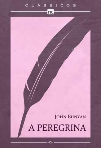 Baixar A Peregrina - John Bunyan ePub PDF Mobi ou Ler Online