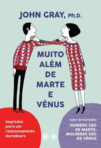 Baixar Livro Muito Além de Marte e Vênus - John Gray em ePub PDF Mobi ou Ler Online