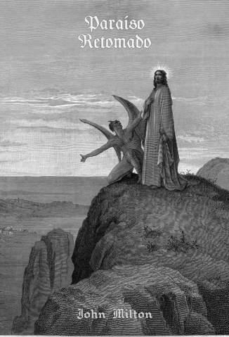 Baixar Livro Paraíso Retomado: - Edição Bilíngue - John Milton em ePub PDF Mobi ou Ler Online