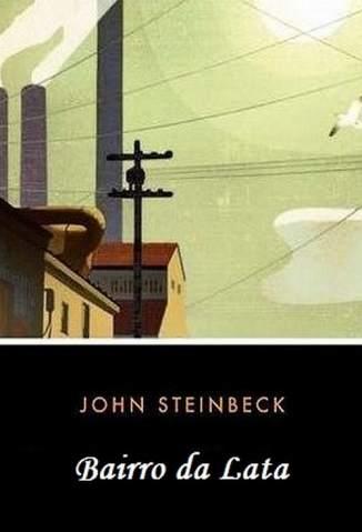 Baixar Bairro da Lata - John Steinbeck ePub PDF Mobi ou Ler Online