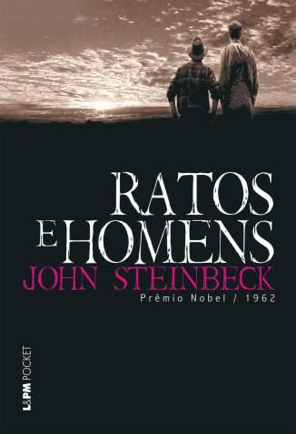 Baixar Ratos e Homens - John Steinbeck ePub PDF Mobi ou Ler Online