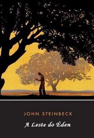 Baixar A Leste do Éden - John Steinbeck ePub PDF Mobi ou Ler Online