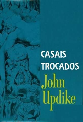 Baixar Casais Trocados - John Updike ePub PDF Mobi ou Ler Online