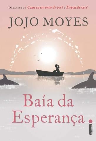 Baixar Livro Baía da Esperança - Jojo Moyes em ePub PDF Mobi ou Ler Online