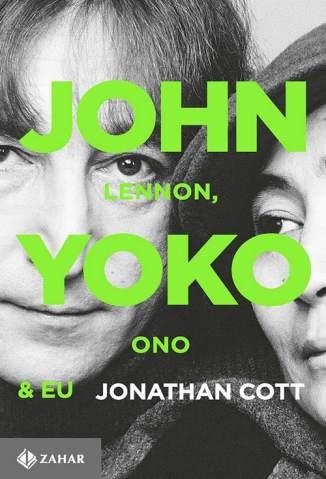 Baixar Livro John Lennon, Yoko Ono e Eu - Jonathan Cott em ePub PDF Mobi ou Ler Online