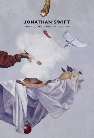 Baixar Livro Instruções para Os Criados - Jonathan Swift em ePub PDF Mobi ou Ler Online