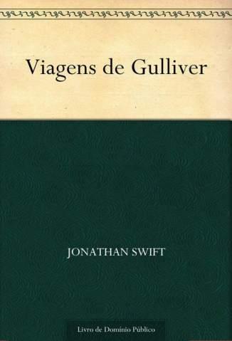 Baixar Viagens de Gulliver - Jonathan Swift ePub PDF Mobi ou Ler Online