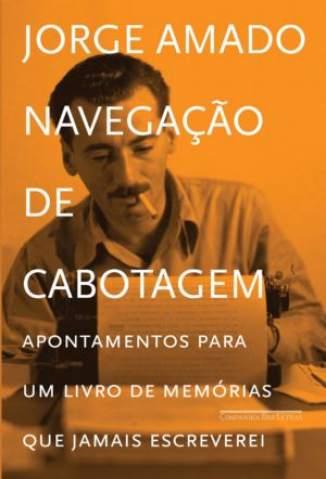 Baixar Navegação de Cabotagem - Jorge Amado ePub PDF Mobi ou Ler Online