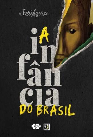 Baixar A Infância do Brasil (Quadrinhos) - José Aguiar ePub PDF Mobi ou Ler Online