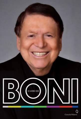 Baixar Livro O Livro do Boni - José Bonifácio de Oliveira Sobrinho em ePub PDF Mobi ou Ler Online