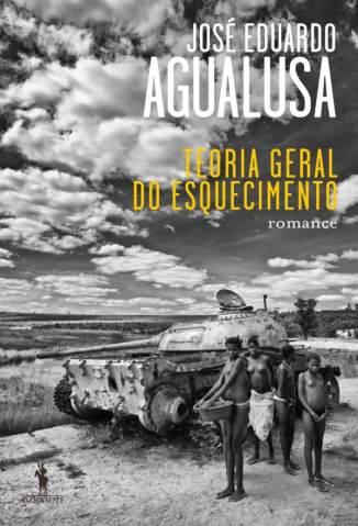 Baixar Livro Teoria Geral do Esquecimento - José Eduardo Agualusa em ePub PDF Mobi ou Ler Online