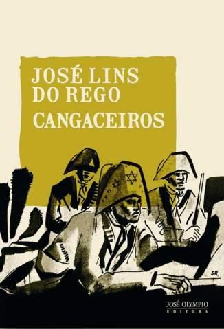 Baixar Livro Cangaceiros - José Lins do Rego em ePub PDF Mobi ou Ler Online